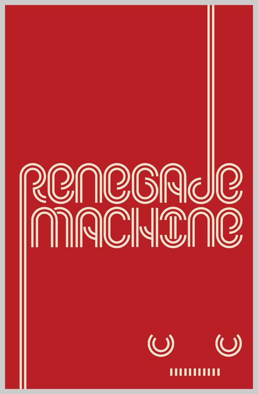 Minimalist Poster Design Examples - Renegade Machine