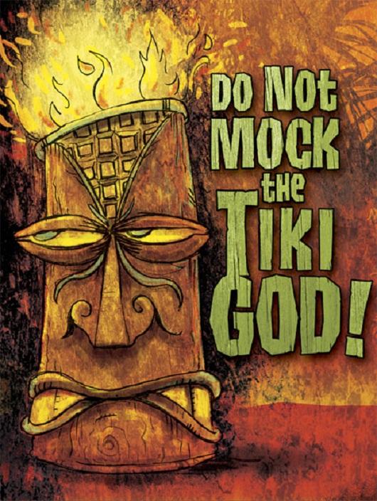 tiki art poster design inspiration do not mock the tiki god